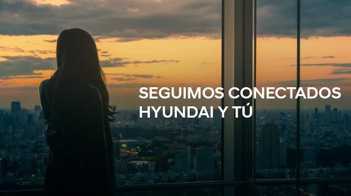Hyundai saca su lado más humano y nos invita a ´´seguir conectados´´